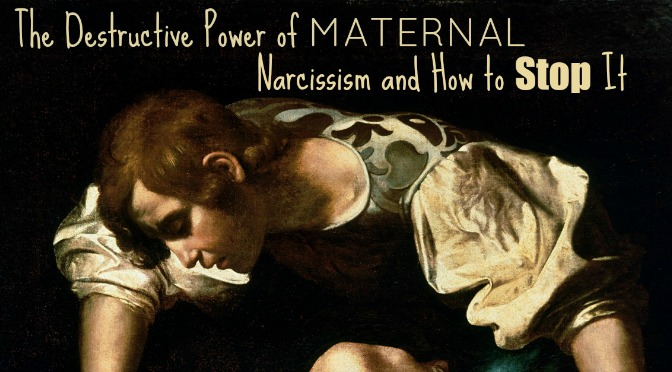 Maternal narcissism