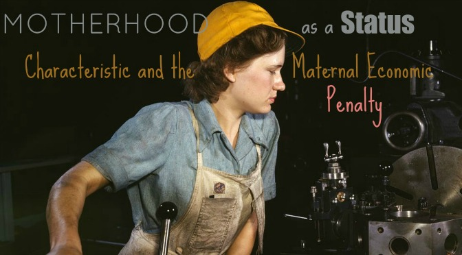 Motherhood as a Status Characteristic and the Maternal Economic Penalty
