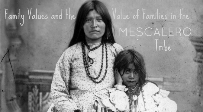 family life in in the Mescalero Tribe