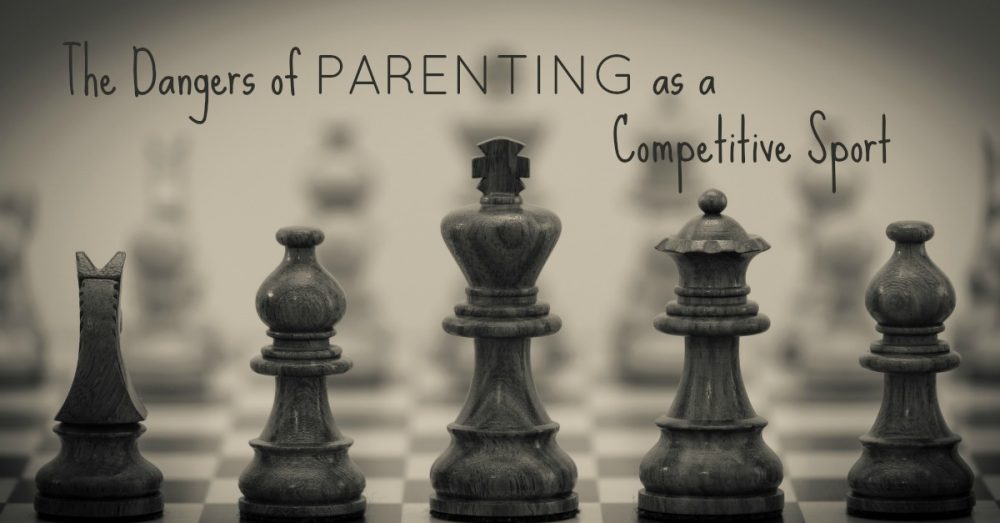 The Dangers of Parenting as a Competitive Sport
