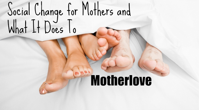social change for mothers