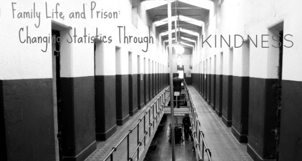 family life and prison